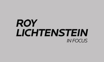 Roy Lichtenstein in Focus