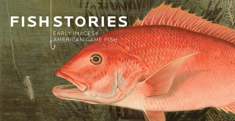 Fish Stories: Early Images of American Game Fish