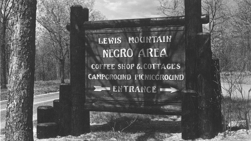 """Sign from the 1930s advertising a """"negro area"""" at segregated national park"""