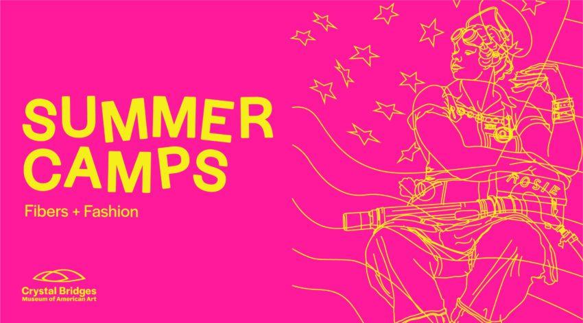 Summer Camp: Fibers & Fashion